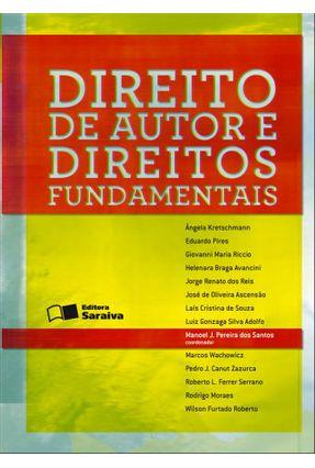 Direito de Autor e Direitos Fundamentais - Santos,Manoel J. Pereira dos | Nisrs.org