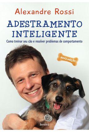 Adestramento Inteligente - 3ª Ed. 2015 - Rossi,Alexandre pdf epub
