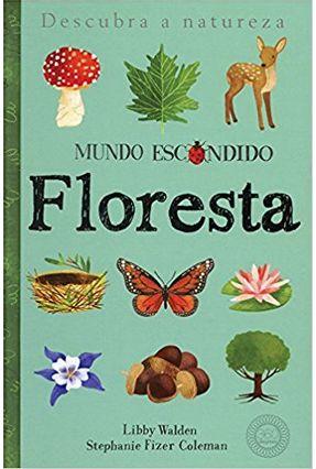 Floresta - Mundo Escondido - Companhone,Márcia Duarte | Hoshan.org