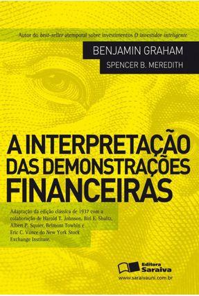 A Interpretação das Demonstrações Financeiras - Graham,Benjamin Meredith,Spencer B. pdf epub