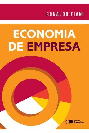 Economia de Empresa - Fiani,Ronaldo | Hoshan.org