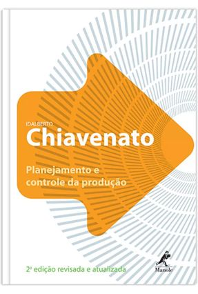 Planejamento e Controle da Produção - Chiavenato,Idalberto | Tagrny.org