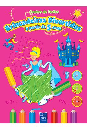 Brincadeiras Divertidas - A Partir de 5 Anos - Col. Contos de Fadas - Books,Yoyo   Tagrny.org