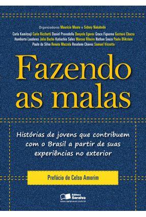 Fazendo As Malas - Histórias de Jovens Que Contribuem Com o Brasil a Partir de Suas Experiências... - Moura,Maurício Nakahodo,Sidney   Nisrs.org