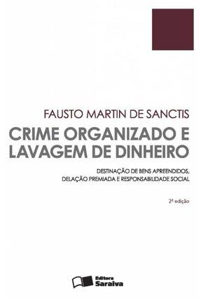 Crime Organizado e Lavagem de Dinheiro - 2ª Ed. 2015 - Sanctis,Fausto Martin De | Hoshan.org