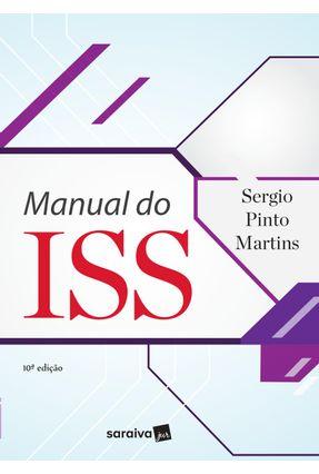 Manual Do Iss - Martins,Sergio Pinto | Hoshan.org