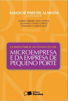 Comentários ao Estatuto da Microempresa e da Empresa de Pequeno Porte