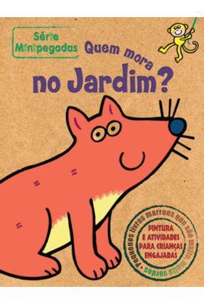 Qeum Mora no Jardim? - Série Minipegadas - Vários Autores pdf epub