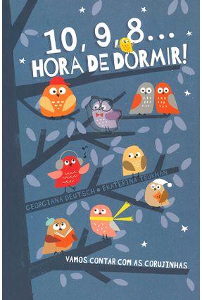 10, 9, 8... Hora De Dormir! - Georgiana Deutsch | Tagrny.org