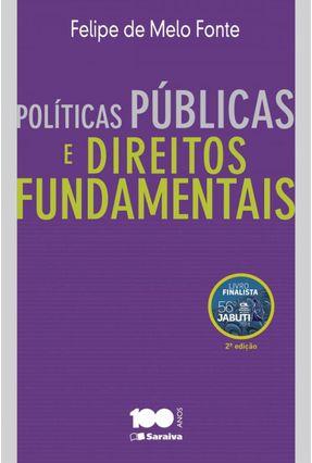 Políticas Públicas e Direito Fundamentais - 2ª Ed. 2015 - Fonte,Felipe de Melo pdf epub