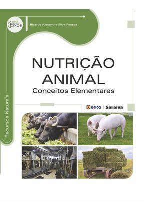 Nutrição Animal - Conceitos Elementares - Pessoa,Ricardo Alexandre Silva pdf epub