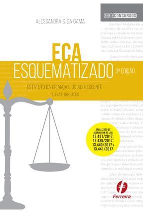 Eca Esquematizado - Teoria E Questões - De Saldanha da Gama,Alessandra pdf epub