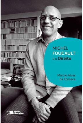 Michel Foucault E O Direito - 2ª Ed. 2012 - Fonseca,Marcio Alves | Hoshan.org