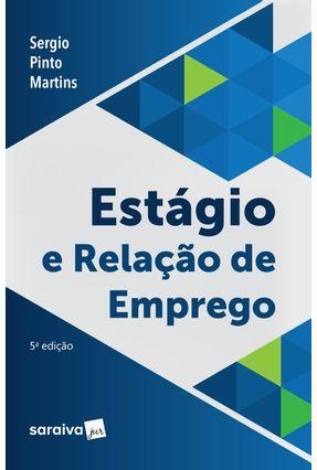 Estágio e Relação De Emprego - Sergio Pinto Martins pdf epub