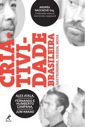 Criatividade Brasileira - Gastronomia, Design, Moda - Naccache,Andréa | Hoshan.org