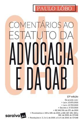 Comentários Ao Estatuto Da Advocacia E Da OAB - 13ª Edição 2020 -  pdf epub