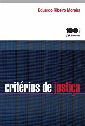 Critérios de Justiça - Moreira,Eduardo Ribeiro | Tagrny.org