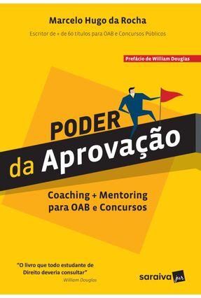 Poder da Aprovação - Rocha,Marcelo Hugo Da pdf epub