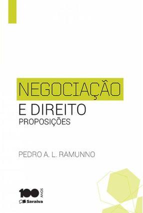 Negociação e Direito - Proposições - Ramunno ,Pedro A. L. pdf epub