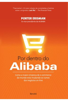 Por Dentro do Alibaba - Erisman,Porter   Hoshan.org