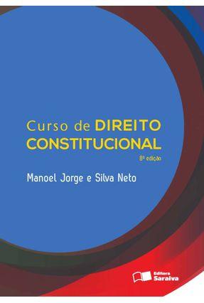 Curso de Direito Constitucional - 8ª Ed. 2013 - Silva Neto,Manoel Jorge e   Hoshan.org