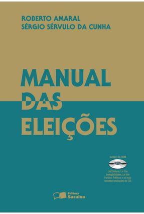 Manual das Eleições - 4ª Ed. 2010 - Cunha,Sergio Servulo da Amaral,Roberto | Hoshan.org