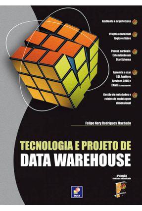 Tecnologia e Projeto de Data Warehouse - Machado,Felipe Nery Rodrigues   Hoshan.org
