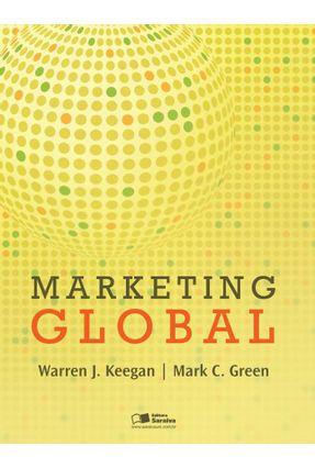 Marketing Global - Keegan,Warren J. Green,Mark C.   Tagrny.org