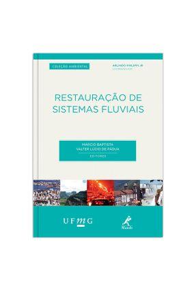 Restauração de Sistemas Fluviais - Col. Ambiental - Philippi Jr,Arlindo | Hoshan.org