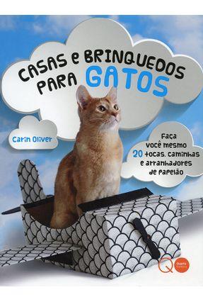 Casas e Brinquedos Para Gatos - Carin Oliver   Hoshan.org