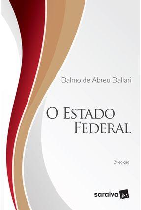 O Estado Federal - 2ª Edição De 2019 - Dallari,Dalmo de Abreu pdf epub