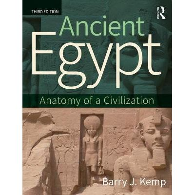 Ancient Egypt - Anatomy Of A Civilization