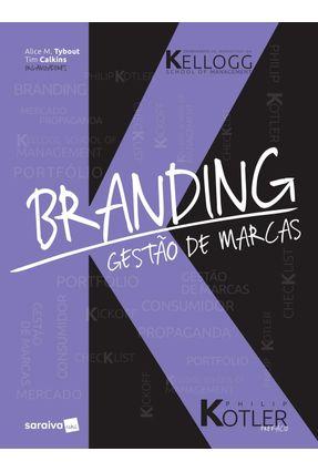 Branding - Gestão De Marcas - Tybout,Alice M. Calkins,Tim | Hoshan.org