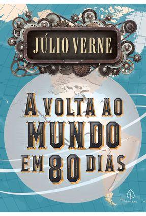 A Volta Ao Mundo Em 80 Dias - Verne,Jules | Hoshan.org