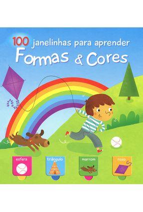 Formas & Cores - 100 Janelinhas Para Aprender - Books,Yoyo   Hoshan.org