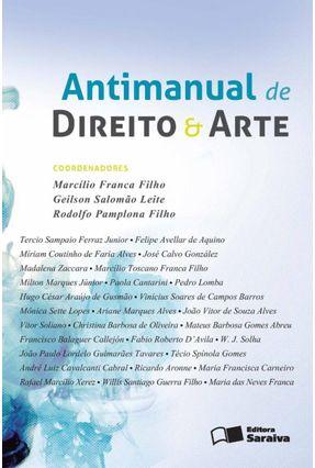 Antimanual de Direito e Arte - Filho,Rodolfo Pamplona Leite,Geilson Salomão Marcílio Franca Filho   Hoshan.org