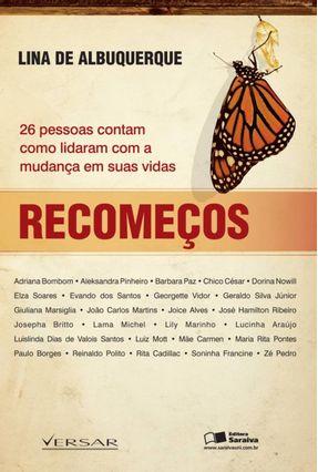 Recomeços - 26 Pessoas Contam Como Lidaram com a Mudança em Suas Vidas - Albuquerque,Lina de pdf epub