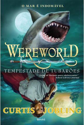 Wereworld - Tempestade de Tubarões - Jobling,Curtis | Hoshan.org