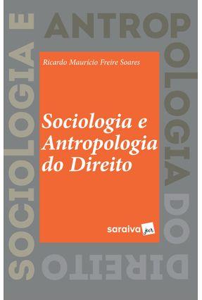 Sociologia e Antropologia do Direito - Soares,Ricardo Maurício Freire pdf epub