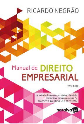 Manual De Direito Empresarial - 10ª Ed. 2020
