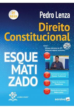 Direito Constitucional Esquematizado 2020 - 24ª Ed.