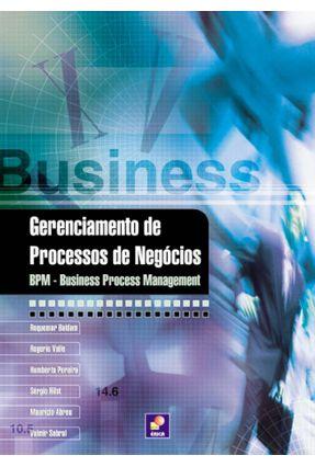 Gerenciamento de Processo de Negócios - Bpm - Business Managemant - Valle,Rogerio Baldam,Roquemar Silva,Humberto Pereira da   Hoshan.org