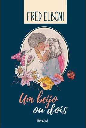 Um Beijo ou Dois - Elboni,Fred | Hoshan.org