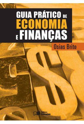 Guia Prático de Economia e Finanças - Brito,Osias   Hoshan.org