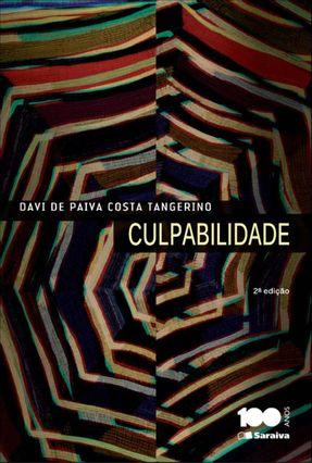 Culpabilidade - 2ª Ed. 2014 - Tangerino,Davi de Paiva Costa pdf epub