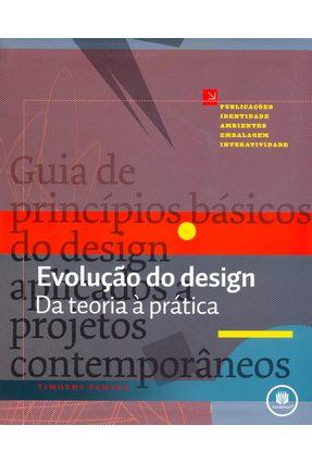 Evolução do Design - Da Teoria À Prática - Samara,Timothy | Hoshan.org