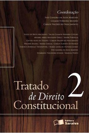 Tratado de Direito Constitucional - Vol. 2 - 2ª Ed. 2012 - Martins,Ives Gandra da Silva Mendes,Gilmar Ferreira Nascimento,Carlos Valder do pdf epub