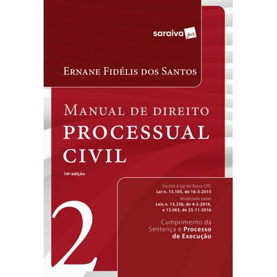 Manual de Direito Processual Civil - Vol. 2 - 16ª Ed. 2017