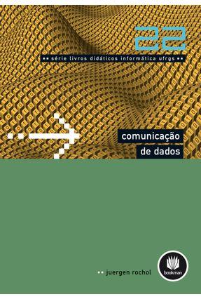 Comunicação De Dados - Volume 22 - UFRGS - Rochol,Juergen | Hoshan.org