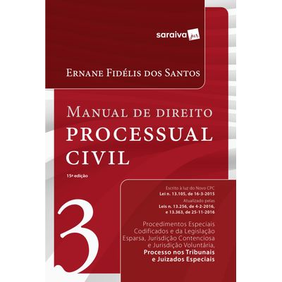 Manual de Direito Processual Civil - Vol. 3 - 15ª Ed. 2017